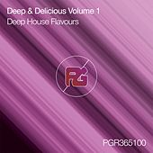 Deep & Delicious, Vol. 1: Deep House Flavours - EP by Sage