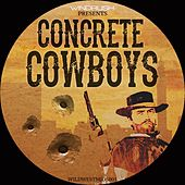 Concrete Cowboys - Single by Concrete Cowboys