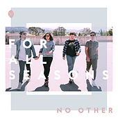 No Other by For All Seasons