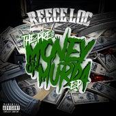Pre-Money or Murda by Reece Loc