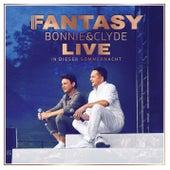 Bonnie & Clyde Live - In dieser Sommernacht by Fantasy