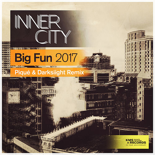 Big Fun 2017 (Piqué & Darksiight Remix) by Inner City