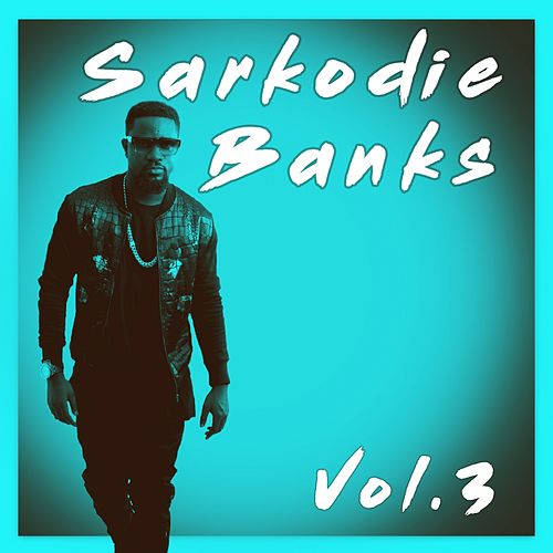 Sarkodie, Vol. 3 by Sarkodie