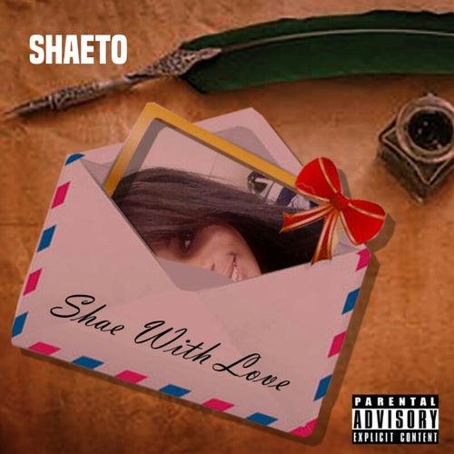 Shae with Love by Shaeto
