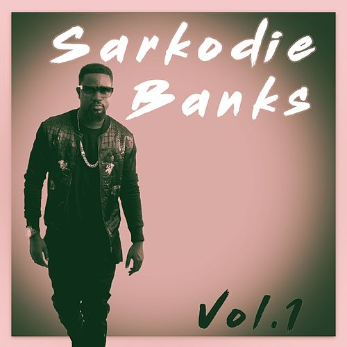 Sarkodie, Vol. 1 by Sarkodie