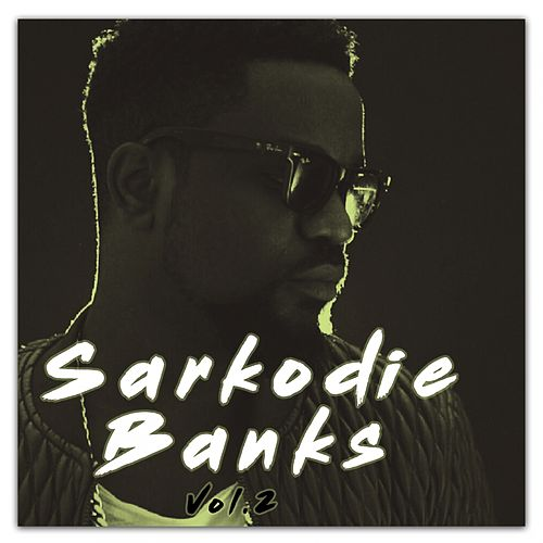 Sarkodie, Vol. 2 by Sarkodie