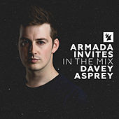 Armada Invites (In The Mix): Davey Asprey by Various Artists