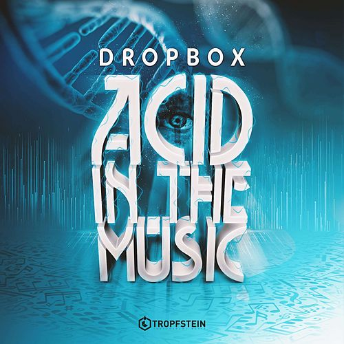 Acid in the Music by Dropbox