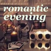 Romantic Evening von Various Artists