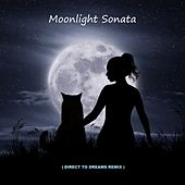 Moonlight Sonata by Direct to Dreams
