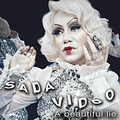 A Beautiful Lie by Sada Vidoo
