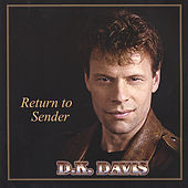 Play & Download Return To Sender by D.K. Davis | Napster