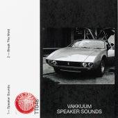Speaker Sounds by Vakkuum