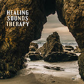Healing Sounds Therapy – Pure Nature Sounds, Relaxing Music, New Age 2017, Spa & Wellness, Massage Background Music by Sounds of Nature Relaxation