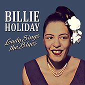 Lady Sings the Blues von Billie Holiday