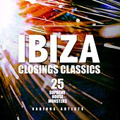 Ibiza Closings Classics (25 Supreme House Monsters) by Various Artists