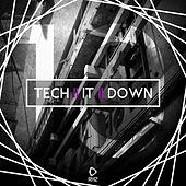 Tech It Down!, Vol. 10 by Various Artists