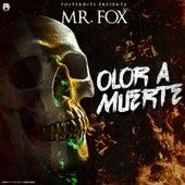 Olor a Muerte by Mr. Fox