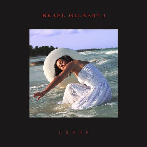 Creep (Live) by Bebel Gilberto