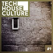 Tech House Culture #9 by Various Artists