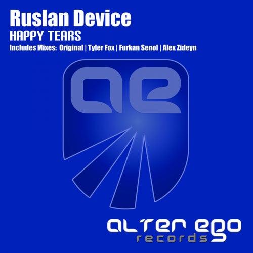 Happy Tears by Ruslan Device