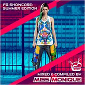 FG Showcase: Summer Edition (Mixed & Compiled by Miss Monique) - EP by Various Artists