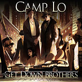 The Get Down Brothers by Camp Lo