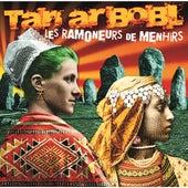 Tan ar Bobl by Les Ramoneurs de Menhirs