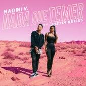 Nada Que Temer by Naomi