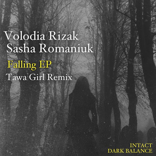 Falling EP by Sasha Romaniuk Volodia Rizak
