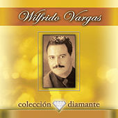 Play & Download Coleccion Diamante by Wilfrido Vargas | Napster