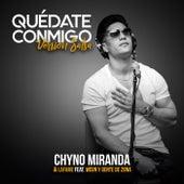 Quédate Conmigo (Versión Salsa) by Chyno Miranda