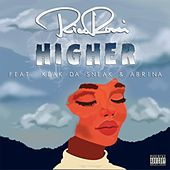 Higher (feat. Keak da Sneak & Abrina) by Rico Rossi