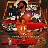 2Raw by Rotten Skee