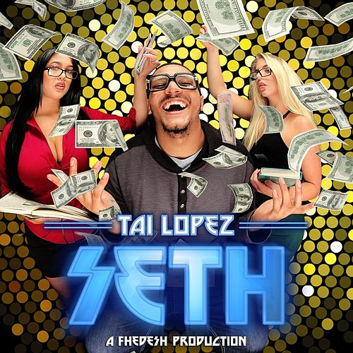 Tai Lopez by Seth