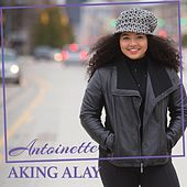 Aking Alay by Antoinette