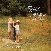 Oh, Love! by Papercranes