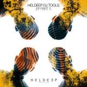 HELDEEP DJ Tools EP - Part 5 by Various Artists