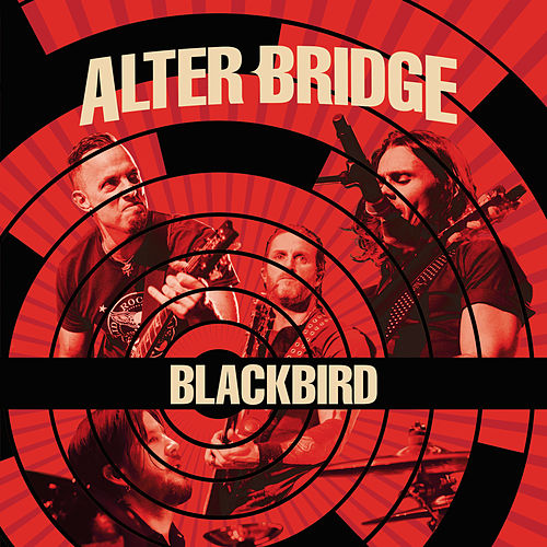 Blackbird (Live) von Alter Bridge