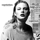 Look What You Made Me Do by Taylor Swift