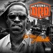 Da' Real Atlanta by Young Dro
