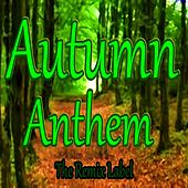 The Autumn Anthem by Arpa