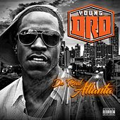 The Real A by Young Dro