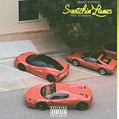 Switchin' Lanes by Grand National