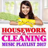 Housework & Cleaning Music Playlist 2017 by The Pop Posse