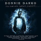 Donnie Darko - The Complete Fantasy Playlist by Various Artists