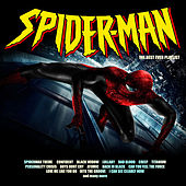 Spiderman - The Best Ever Playlist by Various Artists