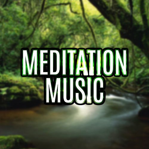Meditation Music by Natural Sounds