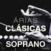 Árias Clásicas: Soprano by Various Artists
