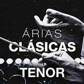 Árias Clásicas: Tenor by Various Artists